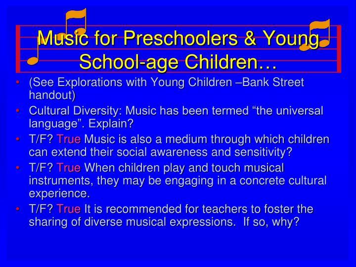 Music for Preschoolers & Young School-age Children…