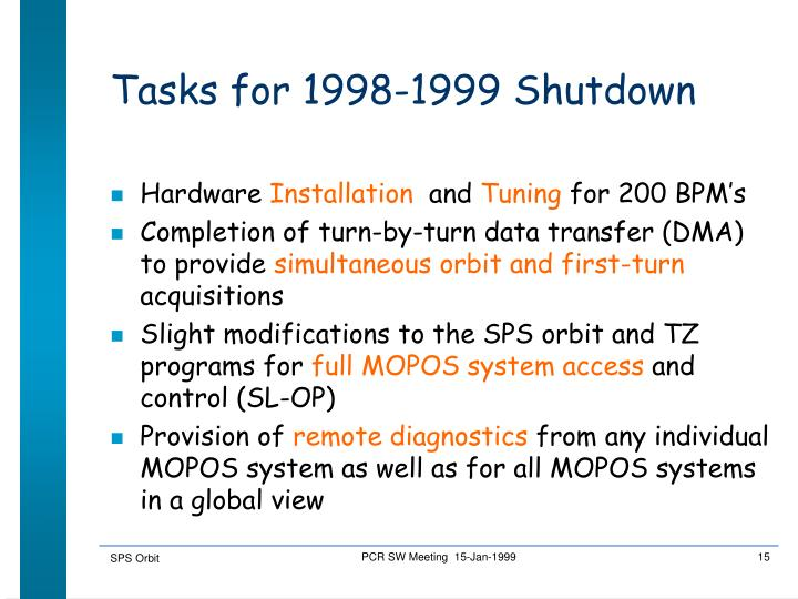 Tasks for 1998-1999 Shutdown
