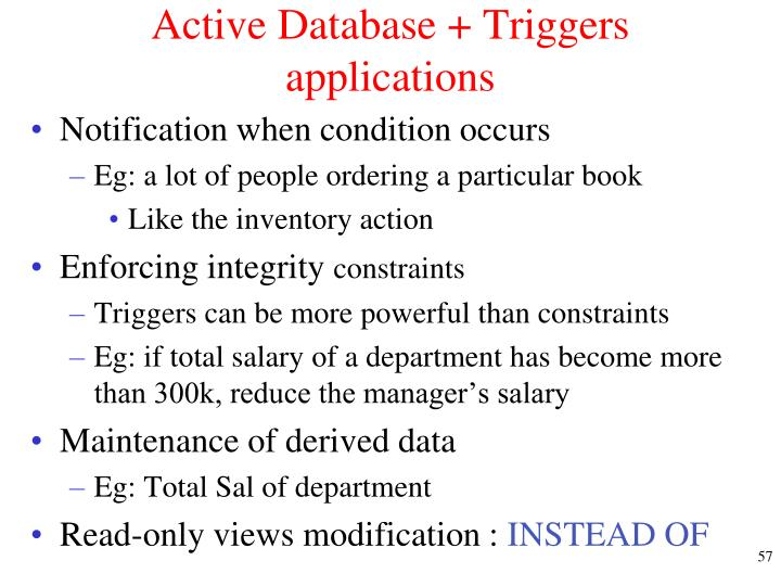 Active Database + Triggers applications