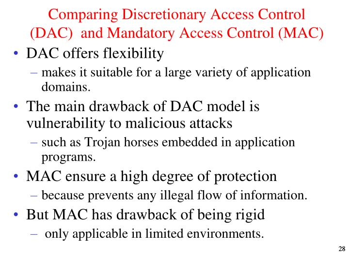 Comparing Discretionary Access Control (DAC)  and Mandatory Access Control (MAC)