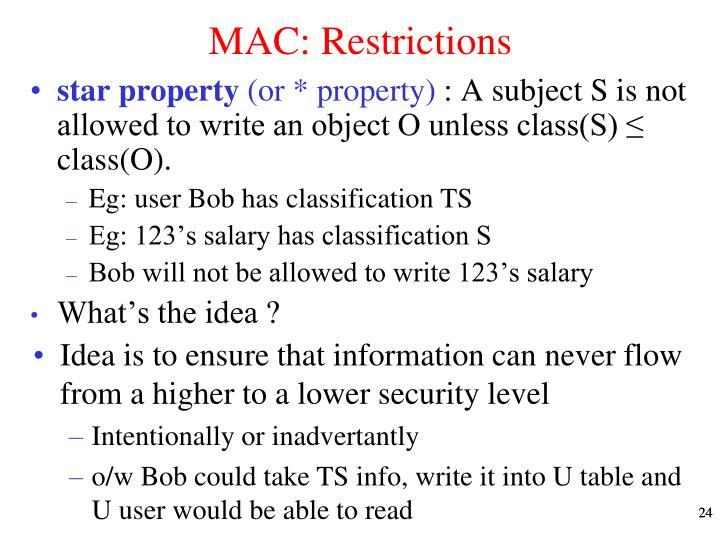 MAC: Restrictions