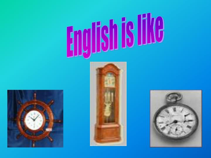 English is like