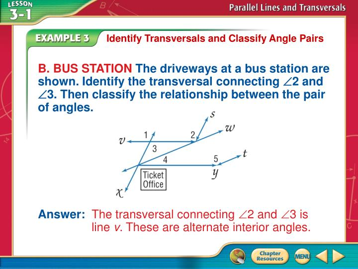 Identify Transversals and Classify Angle Pairs