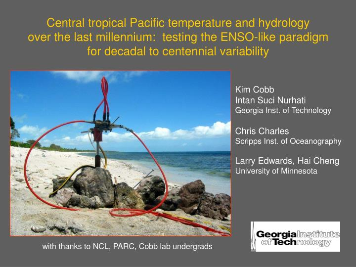 Central tropical Pacific temperature and hydrology