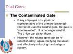 dual gates7