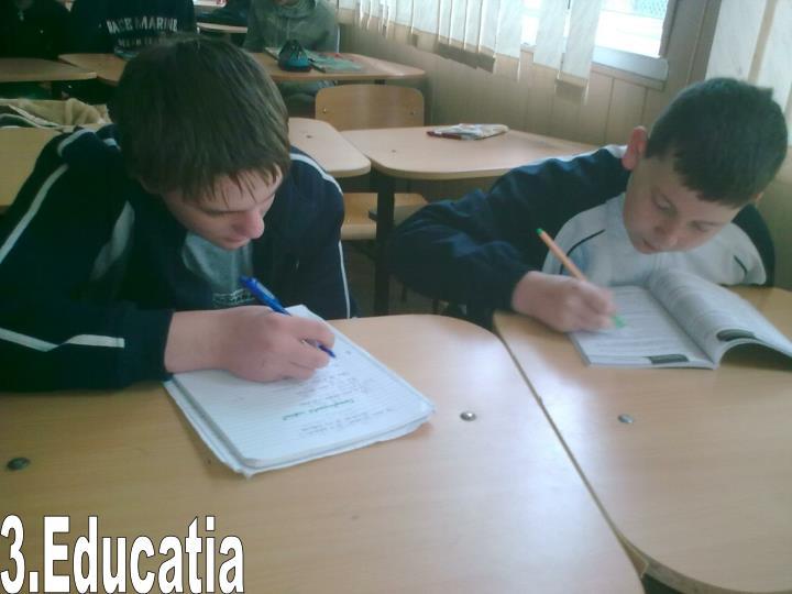 3.Educatia