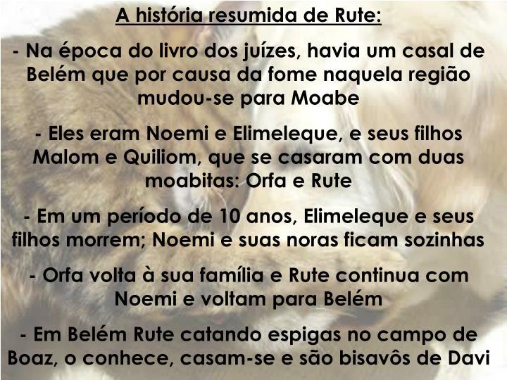 A história resumida de Rute: