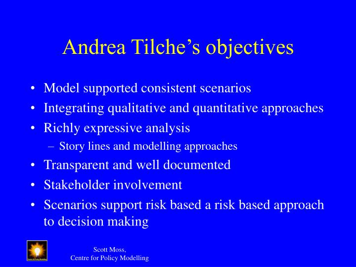 Andrea Tilche's objectives