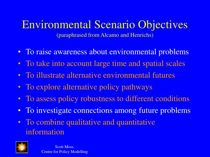 Environmental Scenario Objectives