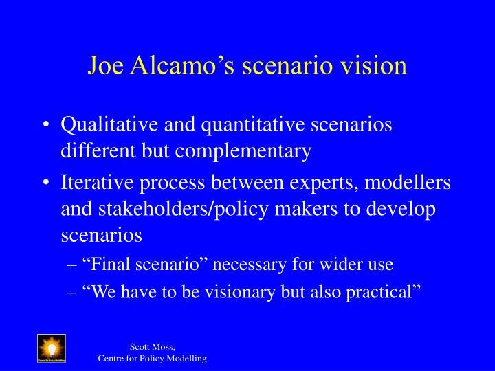Joe Alcamo's scenario vision