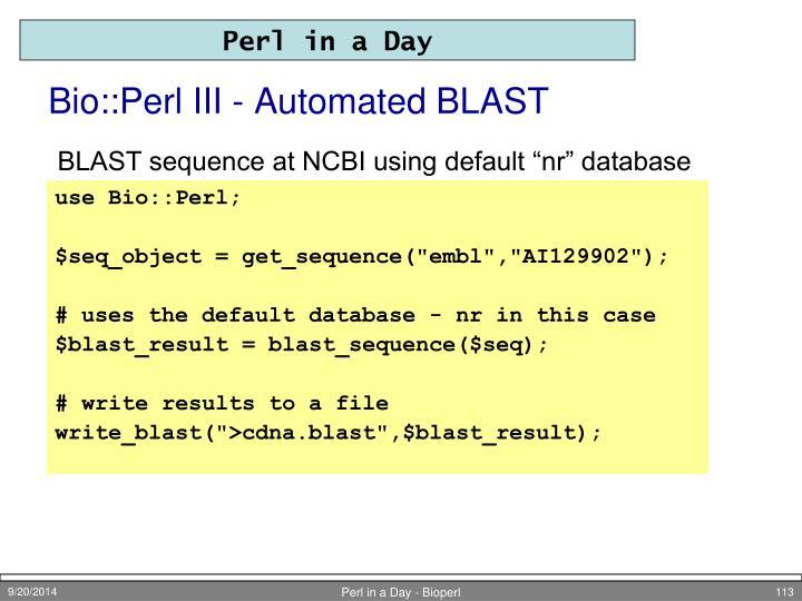 Bio::Perl III - Automated BLAST