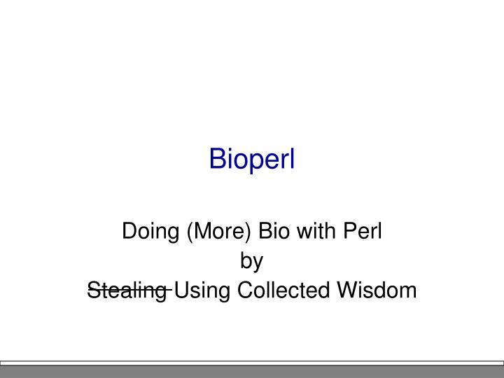Bioperl
