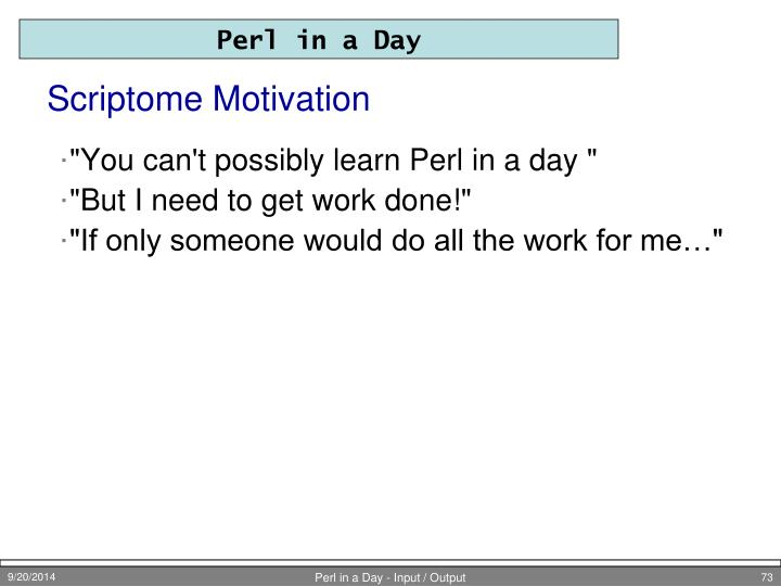 Scriptome Motivation