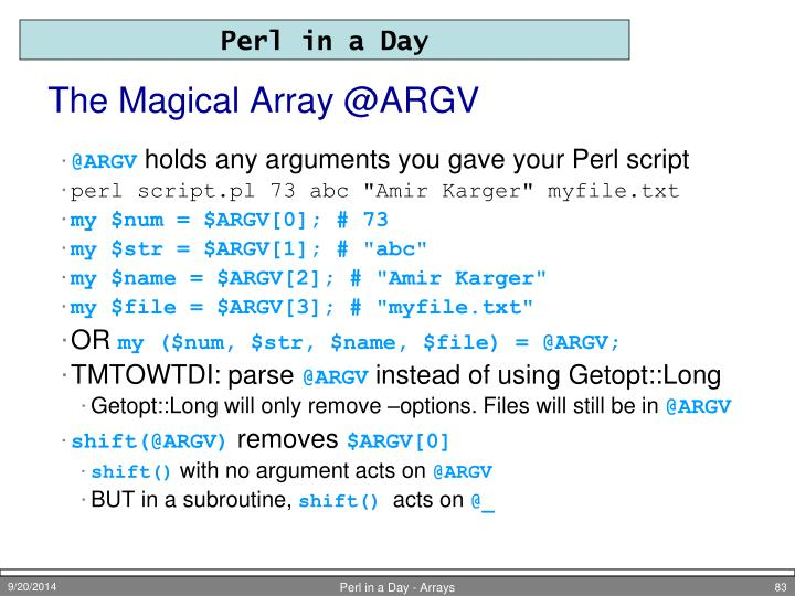 The Magical Array @ARGV