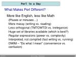 what makes perl different