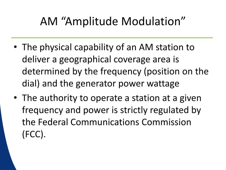"AM ""Amplitude Modulation"""