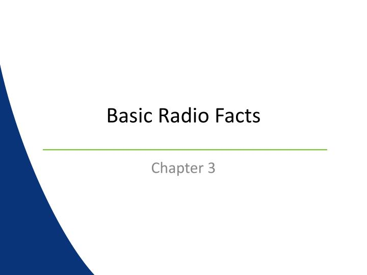 Basic radio facts