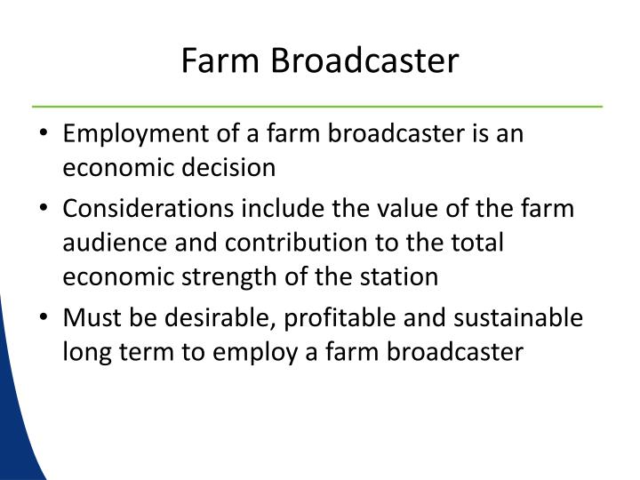 Farm Broadcaster