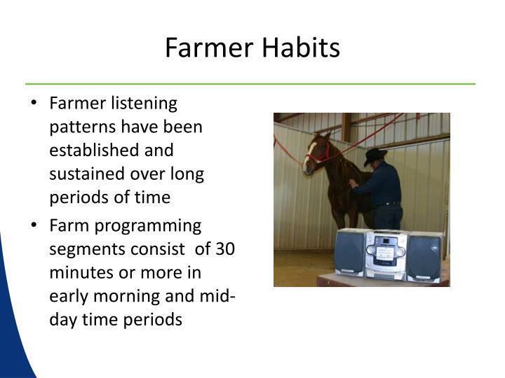 Farmer Habits