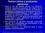 testare clinica a produselor aglutenice