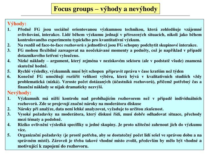 Focus groups – výhody a nevýhody