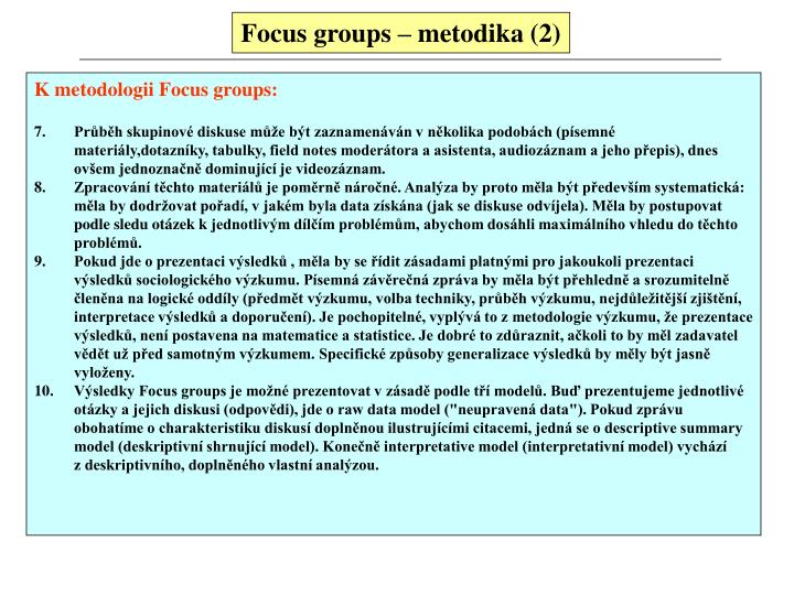 Focus groups – metodika (2)