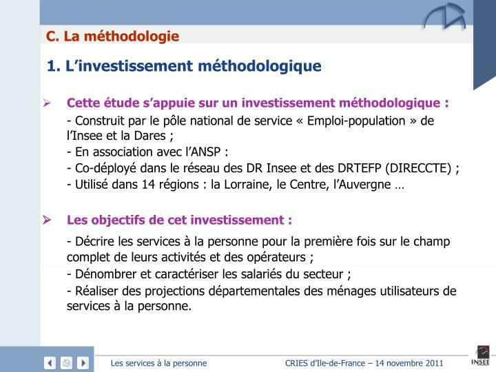 1. L'investissement méthodologique