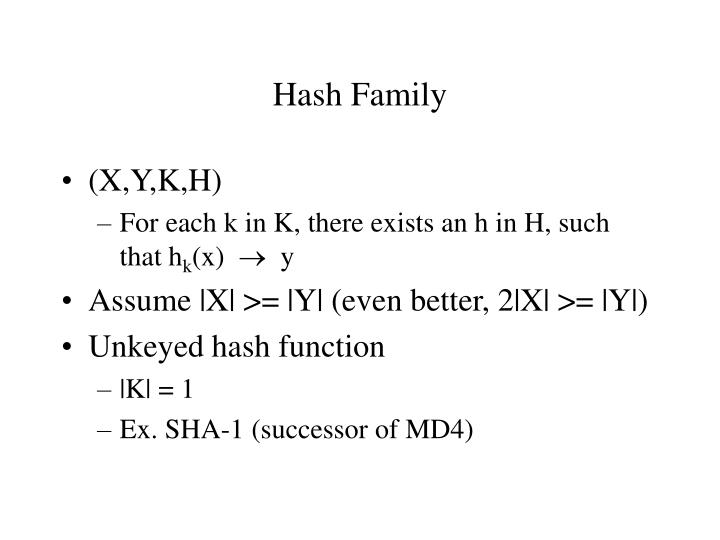 Hash Family