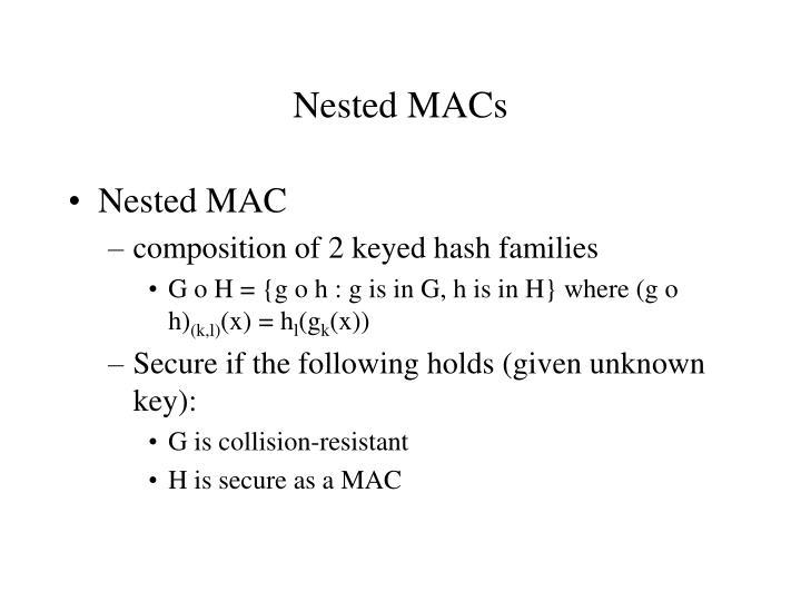 Nested MACs