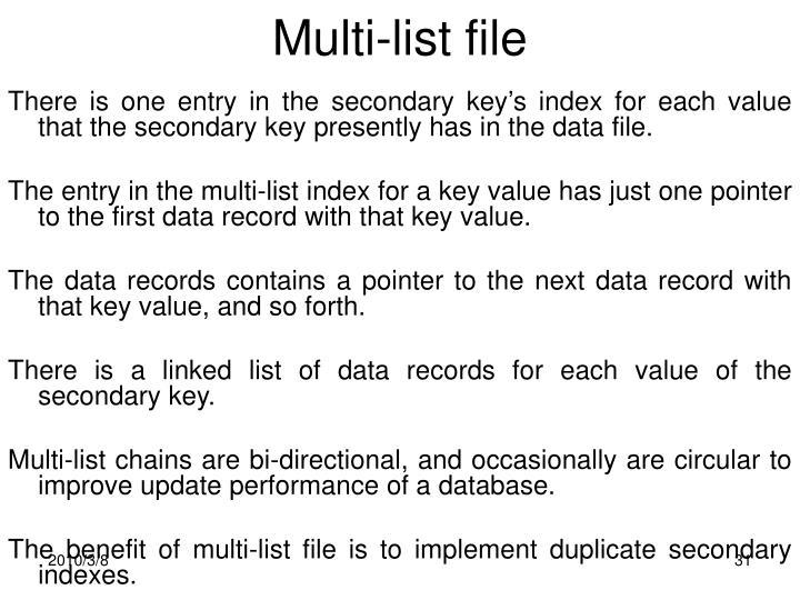Multi-list file