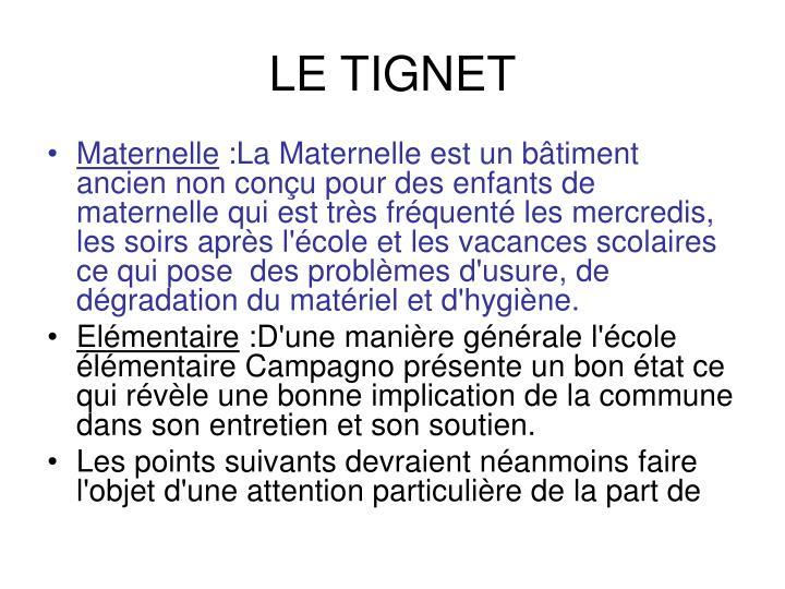 LE TIGNET