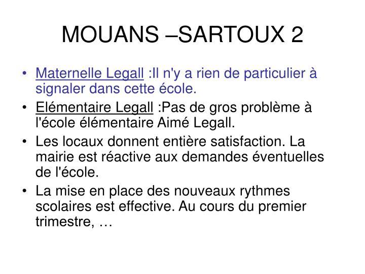 MOUANS –SARTOUX 2