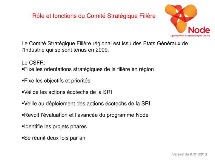 Rôle et fonctions du Comité Stratégique Filière