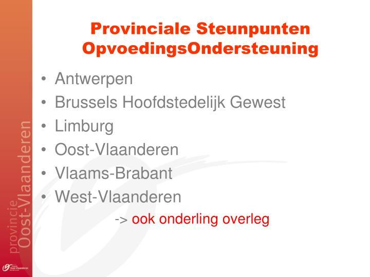 Provinciale Steunpunten OpvoedingsOndersteuning