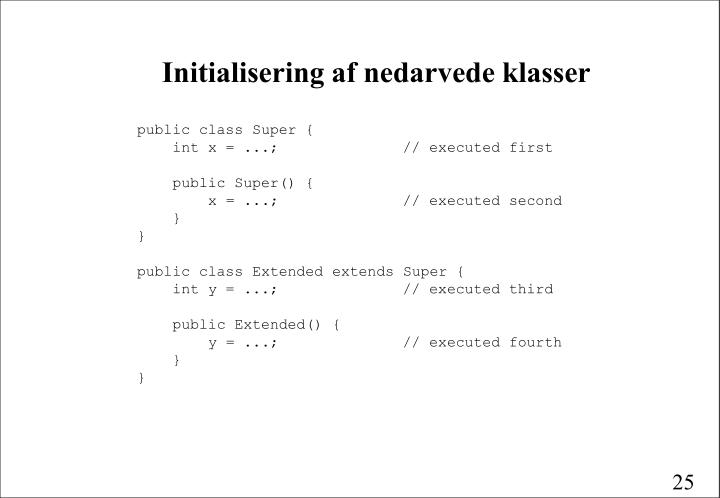 Initialisering af nedarvede klasser