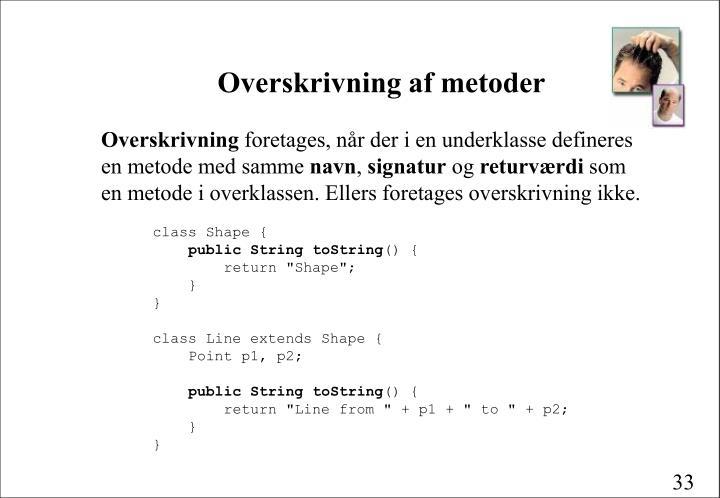 Overskrivning af metoder
