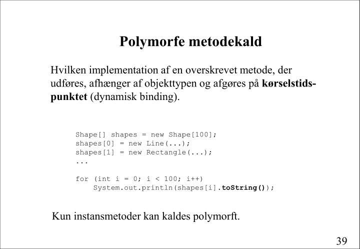 Polymorfe metodekald