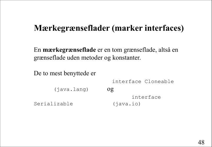 Mærkegrænseflader (marker interfaces)