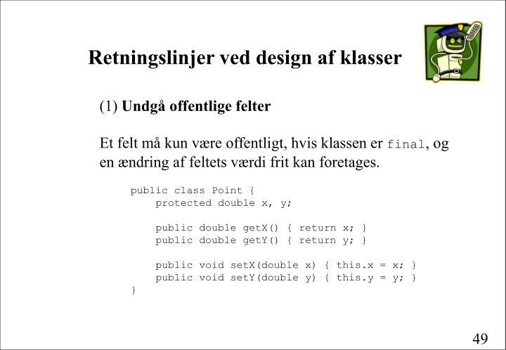 Retningslinjer ved design af klasser