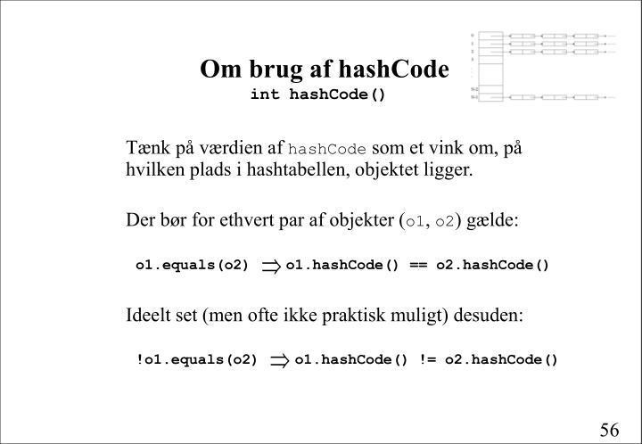 Om brug af hashCode