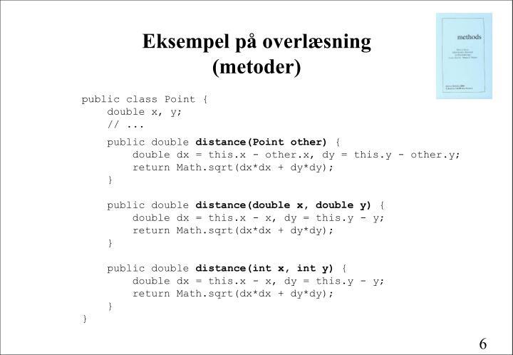 Eksempel på overlæsning (metoder)