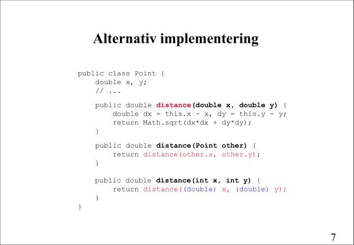 Alternativ implementering