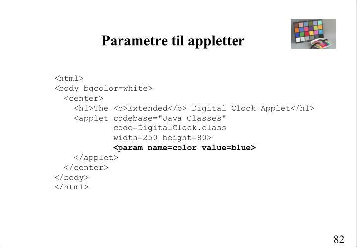 Parametre til appletter