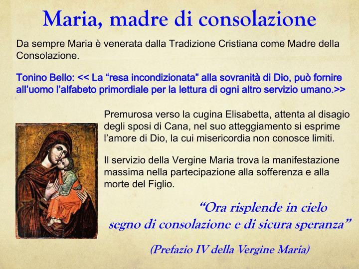Maria, madre di consolazione