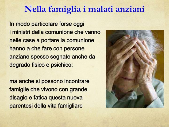 Nella famiglia i malati anziani