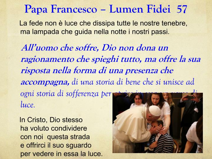 Papa Francesco – Lumen Fidei  57