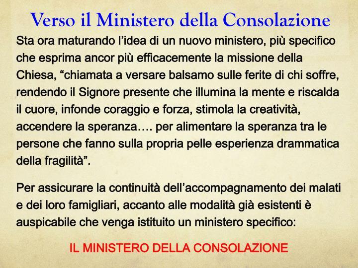 Verso il Ministero della Consolazione