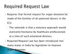 required request law