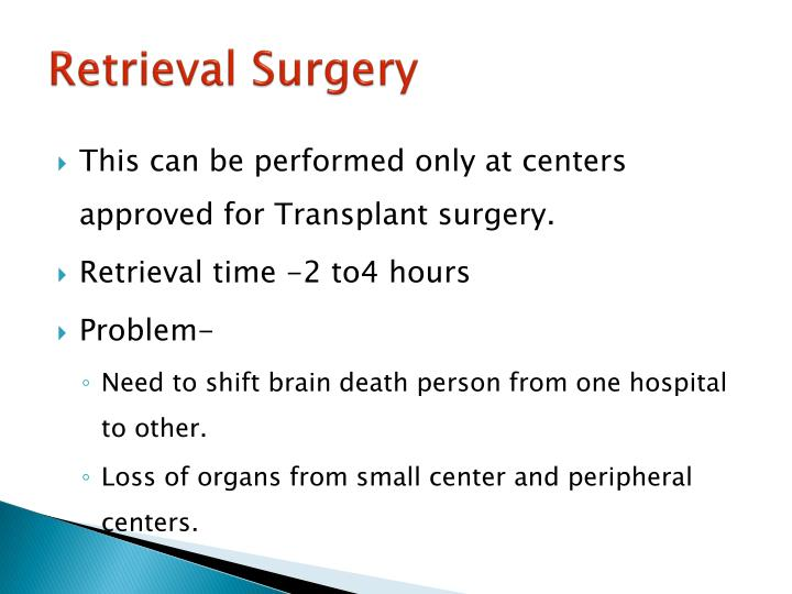 Retrieval Surgery