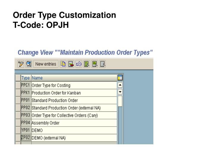 Order Type Customization